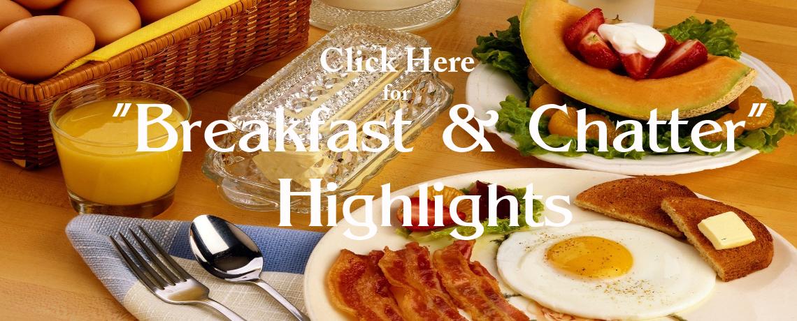 Breakfast & Chatter Highlights